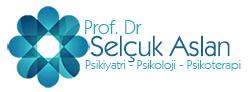 Psikiyatri - Psikoloji - Psikoterapi - Prof. Dr Selçuk Aslan - Ankara
